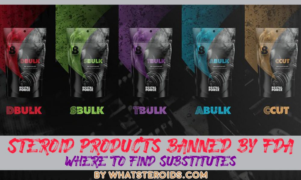 Steroid Products Banned by FDA And Where to Find - What Steroids